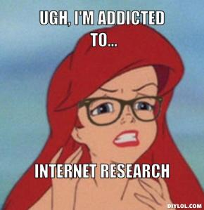 hipster-ariel-meme-generator-ugh-i-m-addicted-to-internet-research-93eece